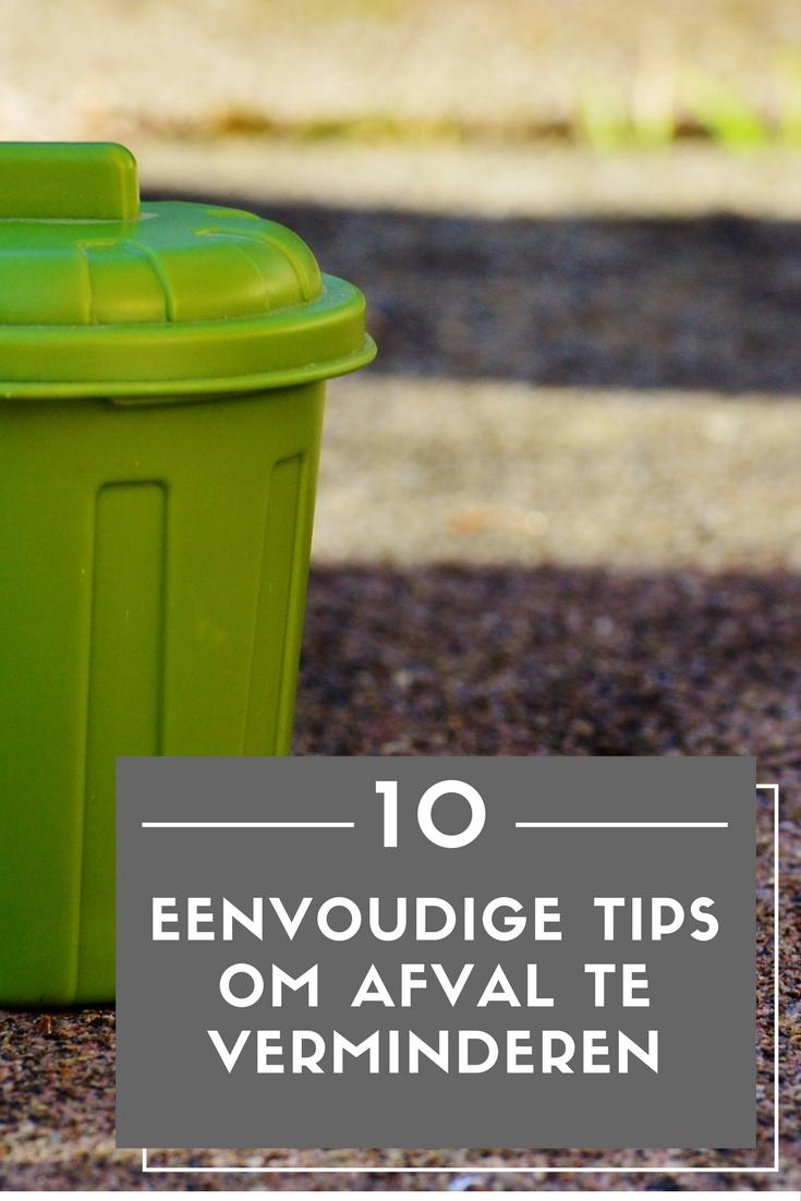 10 eenvoudige tips om afval te verminderen