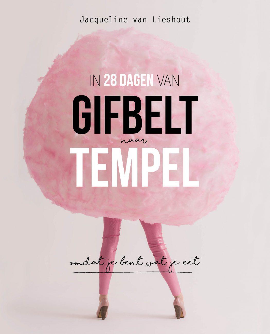 In 28 Dagen van Gifbelt naar Tempel