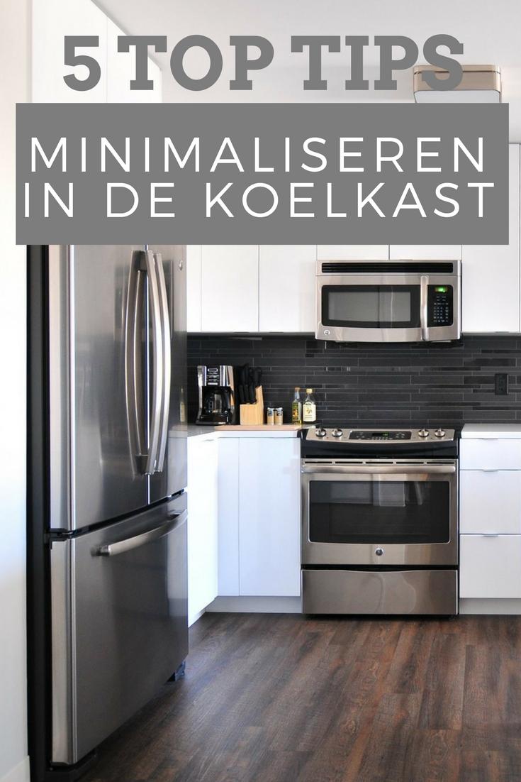 5 tips om te minimaliseren in de koelkast