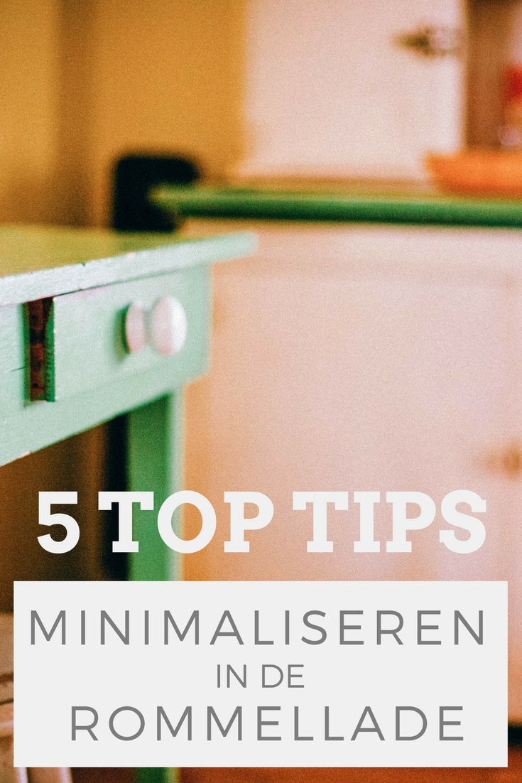 5 tips om te minimaliseren in de rommellade