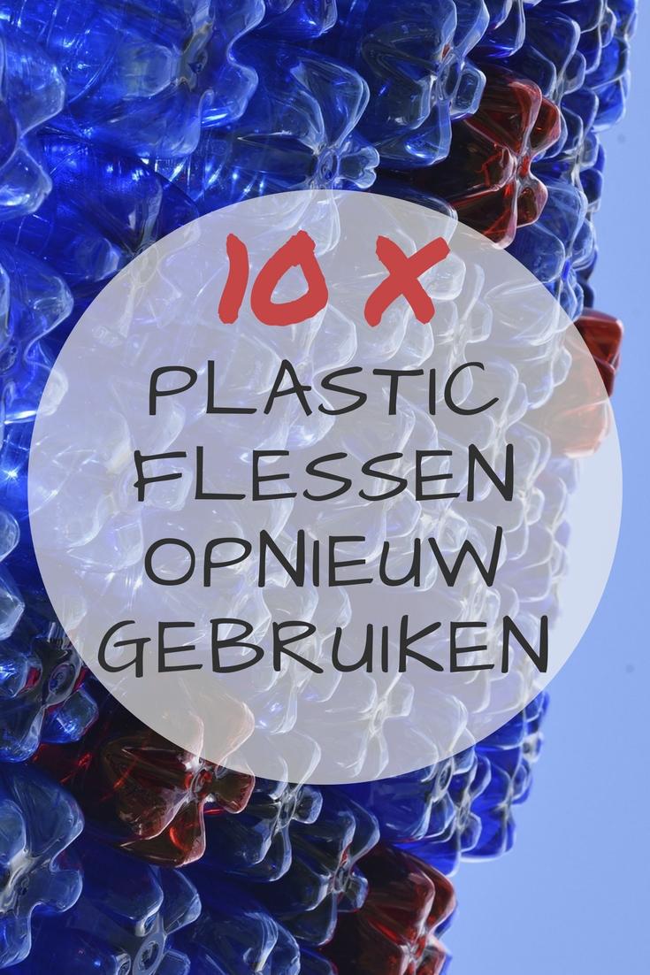 10 tips om plastic flessen opnieuw te gebruiken