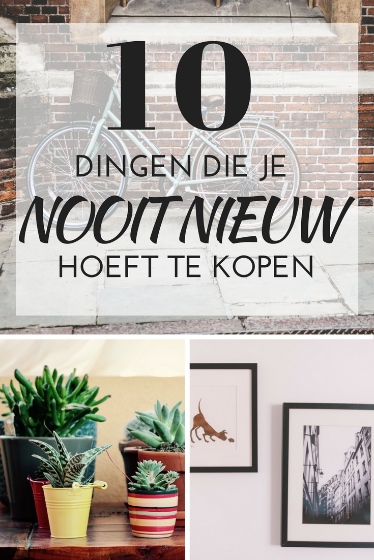 10 dingen die je nooit nieuw hoeft te kopen