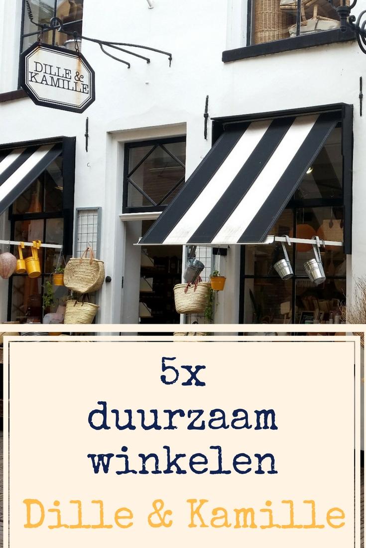 5x duurzaam winkelen bij Dille & Kamille