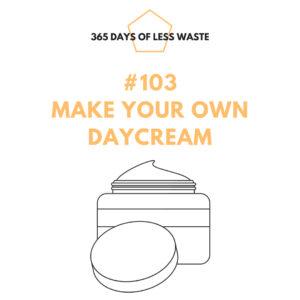 #103 make your own daycream Insta