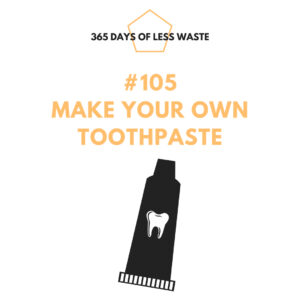 #105 make your own toothpaste Insta