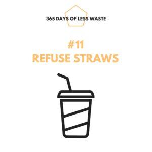 #11 refuse straws