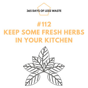 #112 keep some fresh herbs in your kitchen Insta