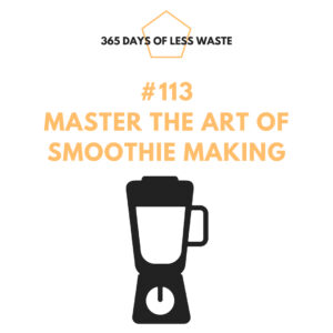 #113 master the art of smoothie making Insta