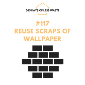 #117 reuse scraps of wallpaper Insta