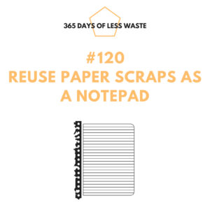 #120 reuse paper scraps as a notepad Insta