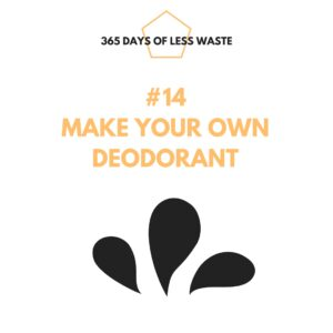#14 make your own deodorant