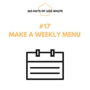 #17 make a weekly menu