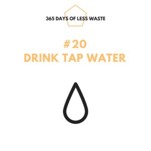 #20 drink tap water