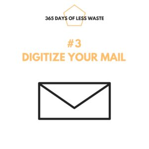 #3 digitize your mail