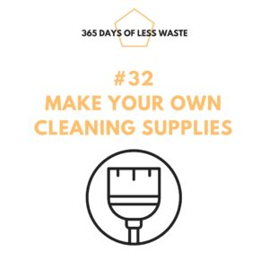 #32 make your own cleaning supplies