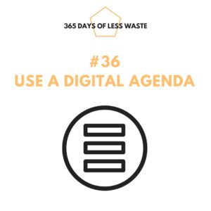 #36 use a digital agenda