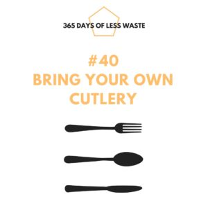 #40 bring your own cutlery