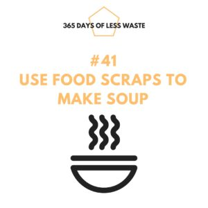 #41 use food scraps to make soup Insta
