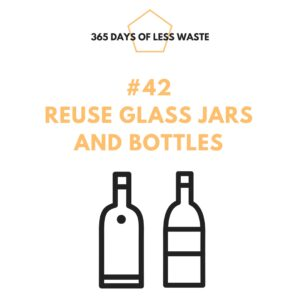 #42 reuse glass jars and bottles Insta