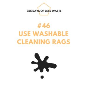 #46 use washable cleaning rags Insta