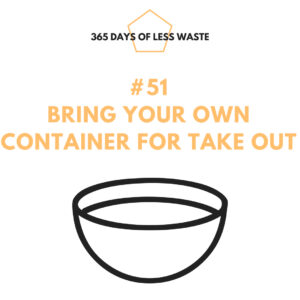 #51 bring your own container for take out Insta