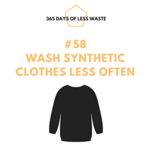#58 wash synthetic clothes less often Insta
