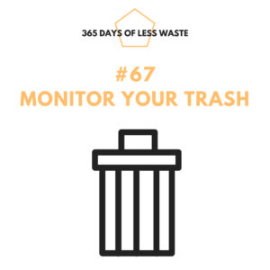 monitor your trash
