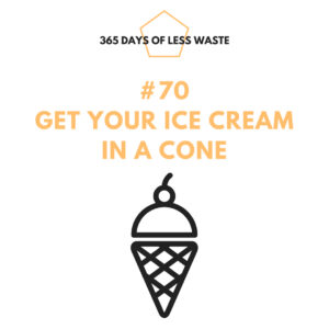 get your ice cream in a cone