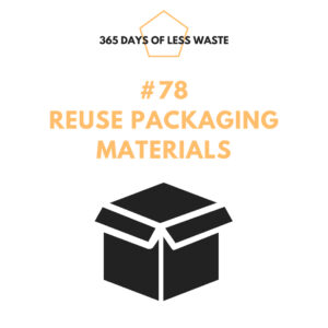 #78 reuse packaging materials Insta
