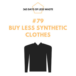 #79 buy less synthetic clothes Insta