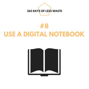 #8 use a digital notebook