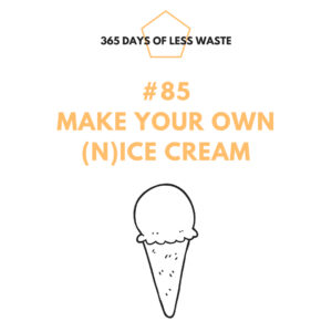 #85 make your own nicecream