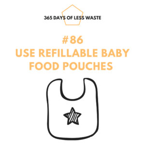 #86 use refilllable babyfood pouches Insta