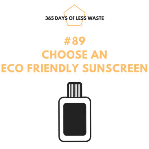 #89 choose an eco friendly sunscreen Insta