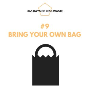 #9 bring your own bag