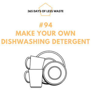 #94 make your own dishwashing detergent