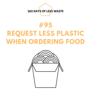#95 request less plastic when ordering food Insta